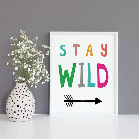 Nursery Prints Digital Download Art Kids Prints Stay Wild