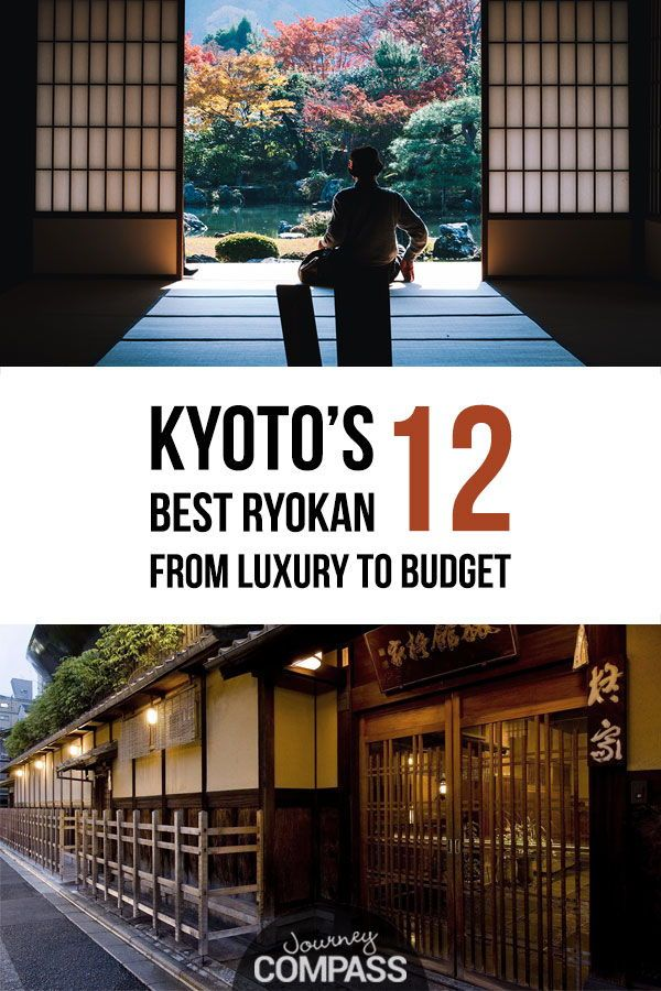 Where to Stay in Kyoto & The 17 Best Ryokan, From Luxury to
