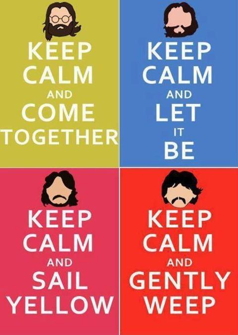 keep calm... beatles.