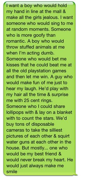 Replace the boy part with a man. Also a man who's not afraid to be seen with you too wants to be there by your side