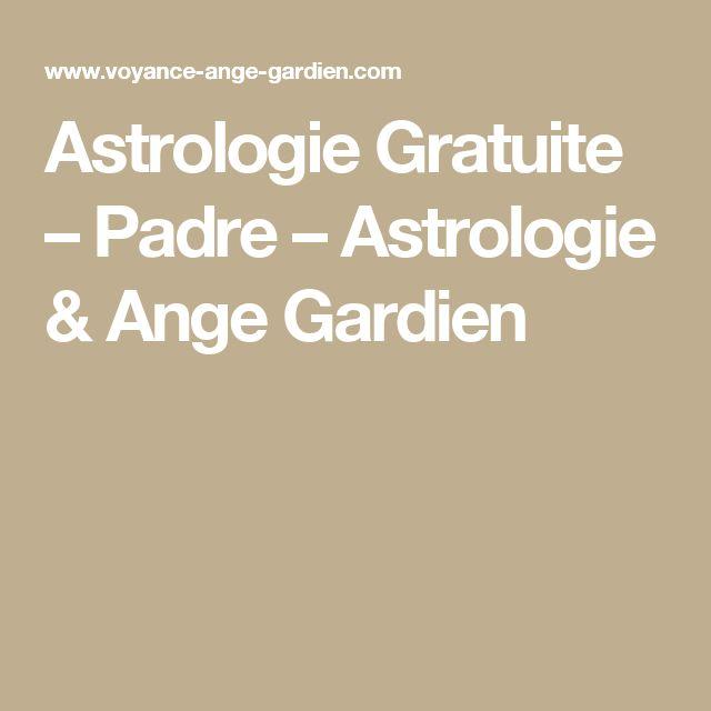Astrologie Gratuite – Padre – Astrologie & Ange Gardien