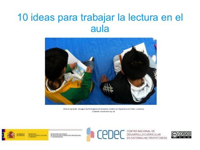 10 ideas para trabajar la lectura en el aula