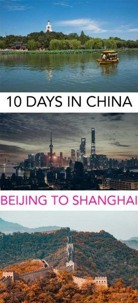 Everything you need to visit when going from Beijing to Shanghai! Here's your 10 days in China itinerary!