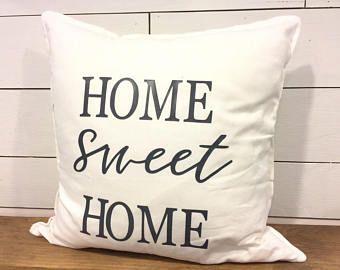 Home Sweet Home Pillow Cover - Rustic Decor - Home Decor - Housewarming Gift - Vintage Pillow - Decorative Pillows -