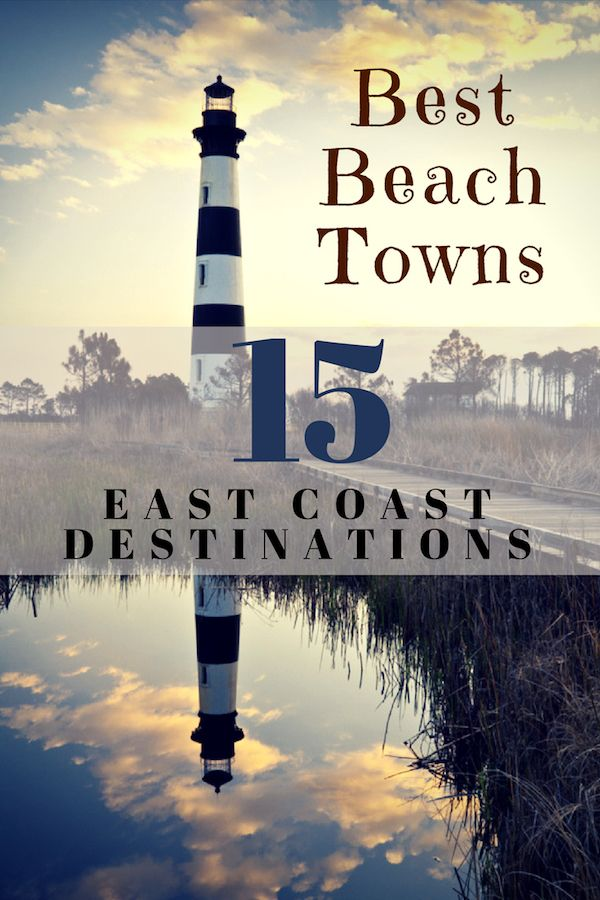 bb4a814b0b6e There are so many beautiful east coast beach vacation towns