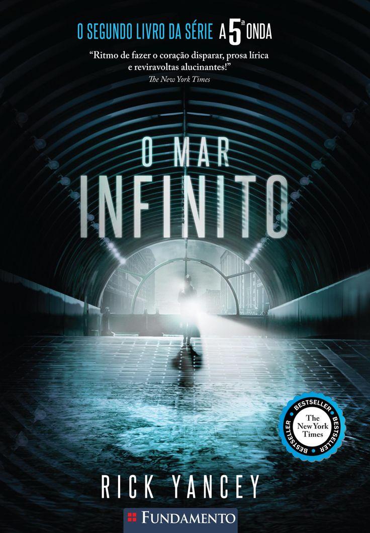Livro O Mar Infinito. Continuação da série A 5ª Onda. 2º livro da série a 5ª Onda. http://editorafundamento.com.br/index.php/a-5-onda-02-o-mar-infinito.html
