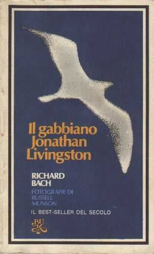 Il gabbiano Johnatan Livingstone - Richard Bachman
