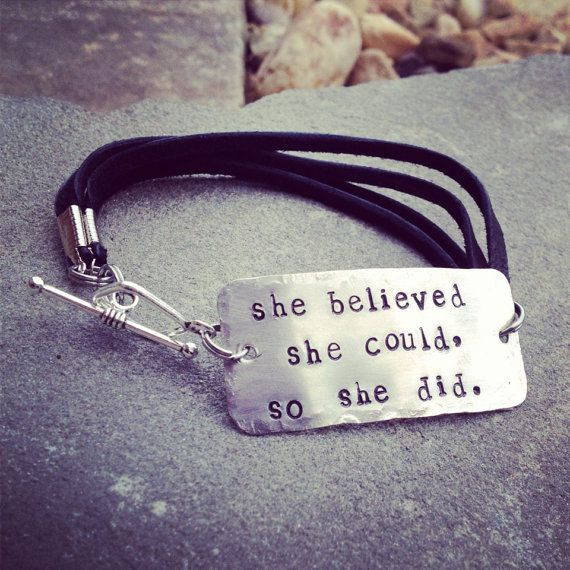 """hand stamped """"she believed she could so she did"""" bracelet  on Etsy, $25.00"""
