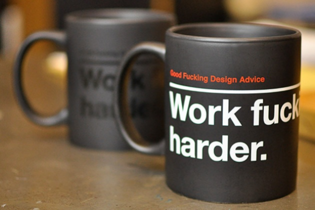 Work Fucking Harder. Mug