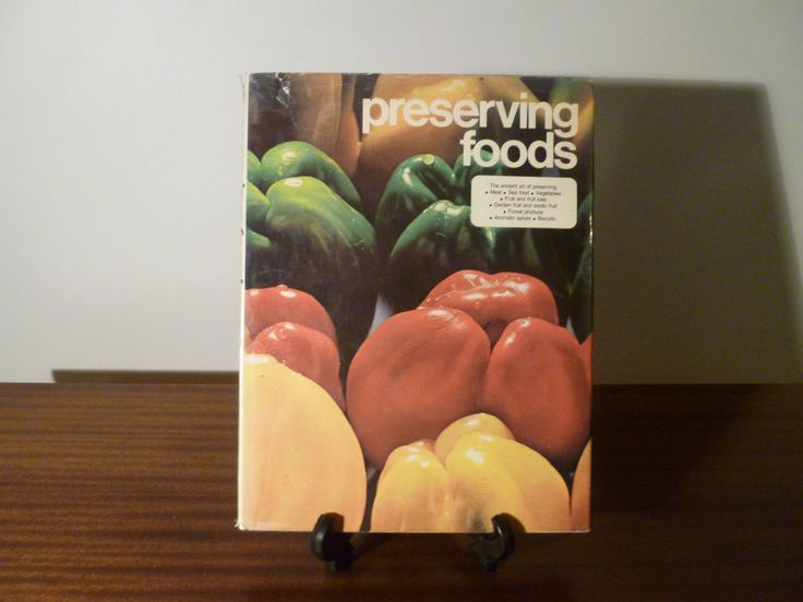$20  1974 The Ancient Art of Preserving Meat, Sea Food, Vegetables, Fruit, Fruit Ices, Garden and Exotic Fruit, Forest Produce, Aromatic Spices, and Biscuits  .
