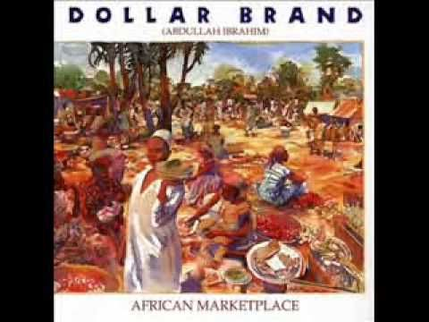 Dollar Brand (Abdullah Ibrahim) - African Marketplace
