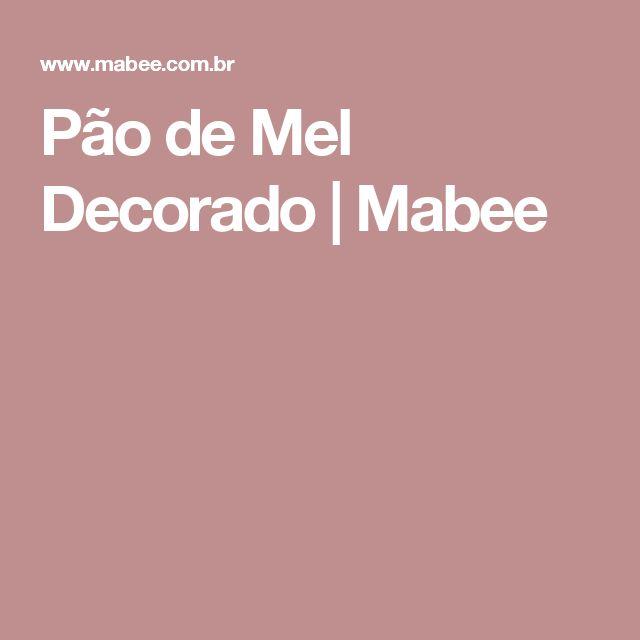 Pão de Mel Decorado | Mabee