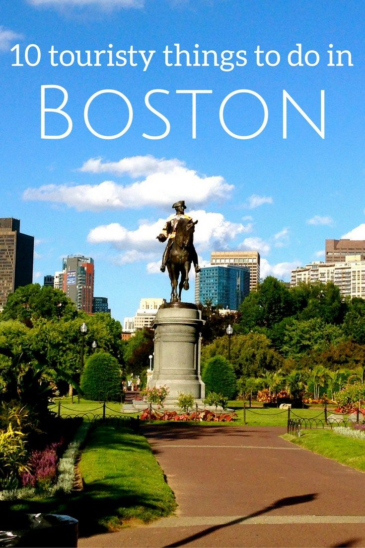 10 touristy things to do in Boston, Massachusetts