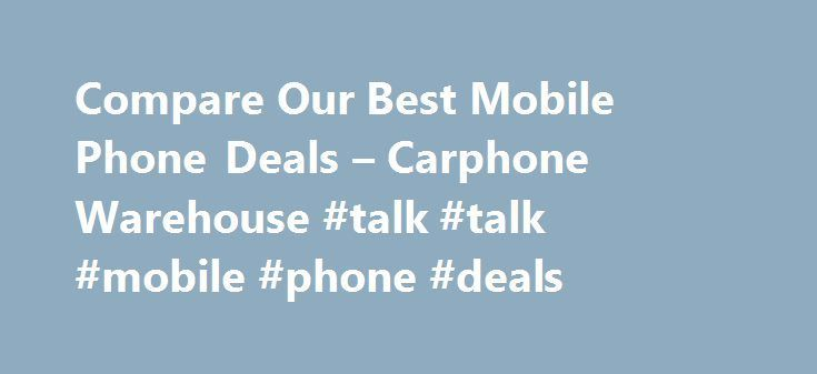 Awesome Samsung's Galaxy 2017: Compare Our Best Mobile Phone Deals – Carphone Warehouse #talk #talk #mobile #... ohio Check more at http://technoboard.info/2017/product/samsungs-galaxy-2017-compare-our-best-mobile-phone-deals-carphone-warehouse-talk-talk-mobile-ohio/