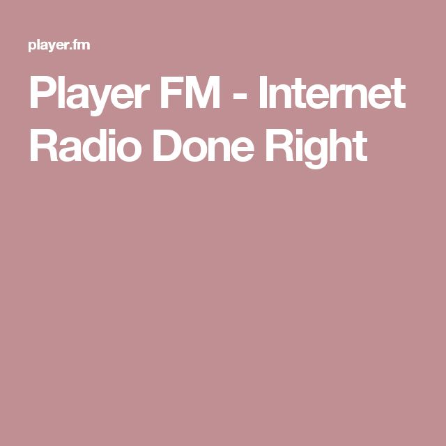 Player FM - Internet Radio Done Right