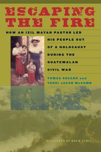 33 best mayan studies images on pinterest maya maya civilization escaping the fire how an ixil mayan pastor led his people out of a holocaust fandeluxe Choice Image