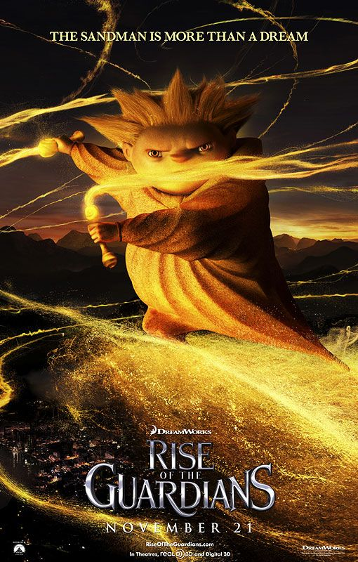 Rise Of The Guardians - One of my favorite movies and book series!  And Sandy is my Favorite character!