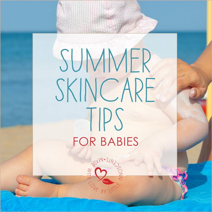 Summer Skincare Tips for Babies