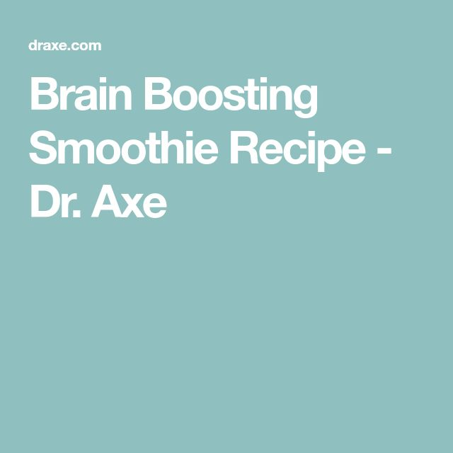 Brain Boosting Smoothie Recipe - Dr. Axe