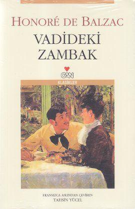 vadideki zambak - honore de balzac - can yayinlari - http://www.canyayinlari.com/tanim.asp?sid=DI883AVNJV5Z31T167UD