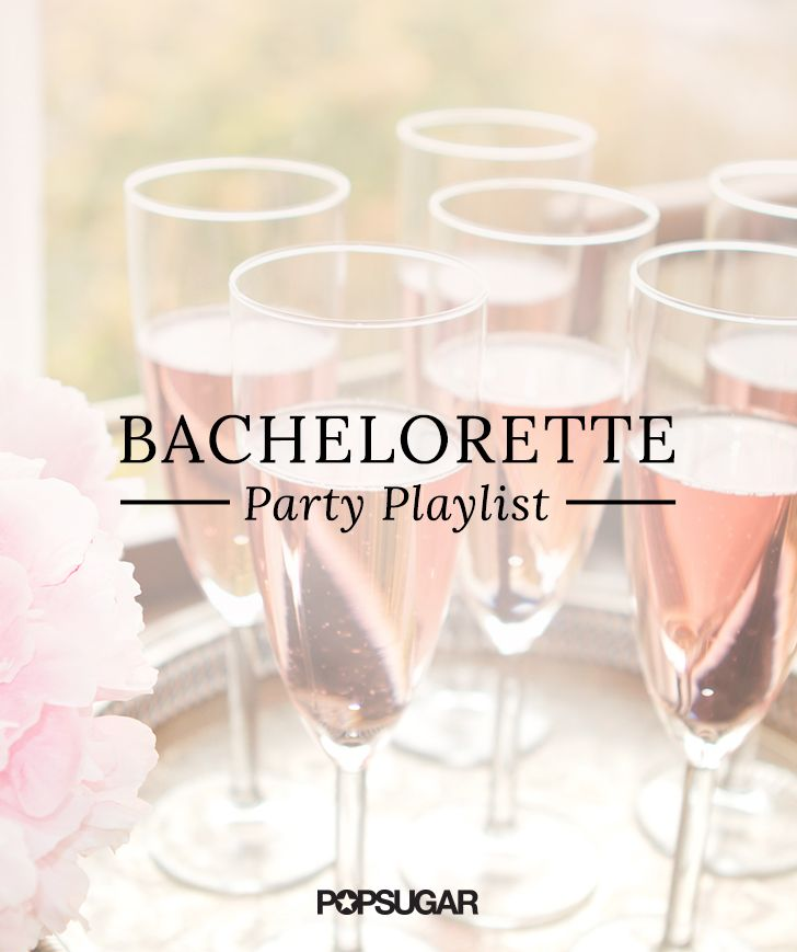 We've got the ultimate bachelorette party playlist, which happens to also be perfect for a girls' night out. There are some classics that'll get everyone singing along, some new hits, and a few '90s throwbacks. Country, R&B, pop — there's a little bit of everything. Here are 44 songs sure to get the party started!