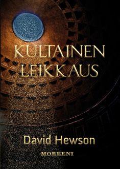 Kultainen leikkaus, David Hewson