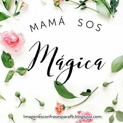 Imágenes de Feliz día Mamá  #TeAmo #FelizDiaMama