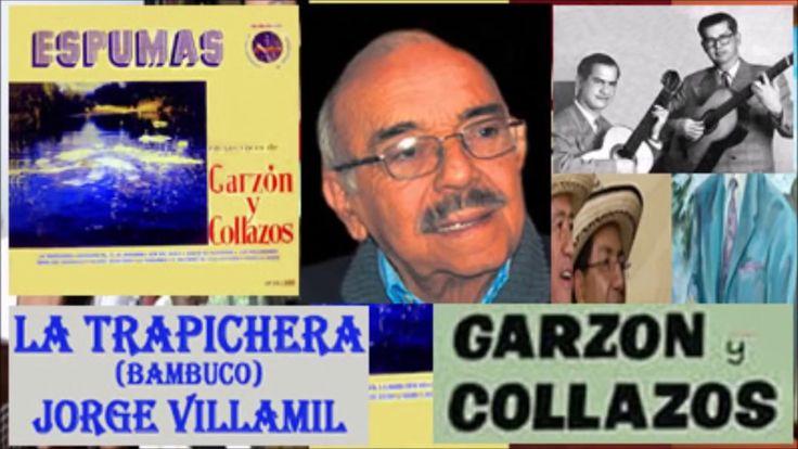Garzón y Collazos La trapichera (Letra)