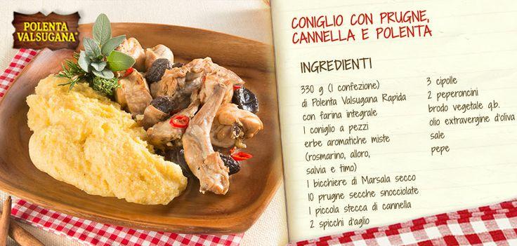 Se vuoi sperimentare un piatto gustoso, leggermente dolce e speziato, prova questa ricetta con la #polenta #integrale, il #coniglio, le #prugne e una piccola stecca di #cannella! Eccola: http://www.polentavalsugana.it/ricette/coniglio-con-prugne-cannella-e-polenta-integrale/