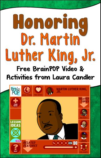 Free BrainPOP Video about Dr. Martin Luther King, Jr., and additional free resources created by Laura Candler