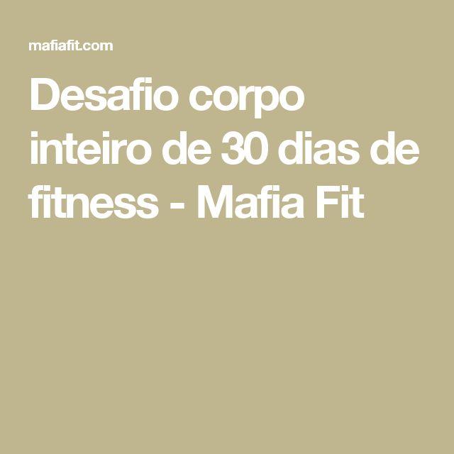 Desafio corpo inteiro de 30 dias de fitness - Mafia Fit