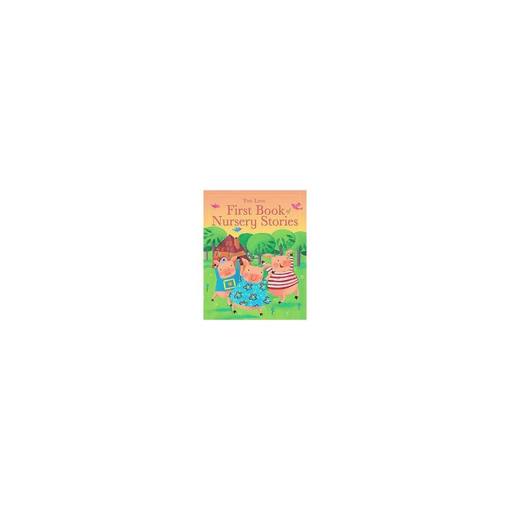 The Lion First Book of Nursery Stories (Hardcover)