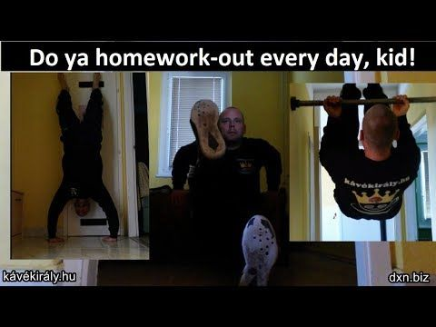 dxnproducts.com: Do ya homework-out every day, kid! Calisthenics wo...
