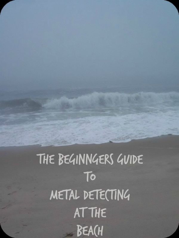 The Beginner's Guide to Metal Detecting at the Beach | #eBayGuides via @Mommalewsblog
