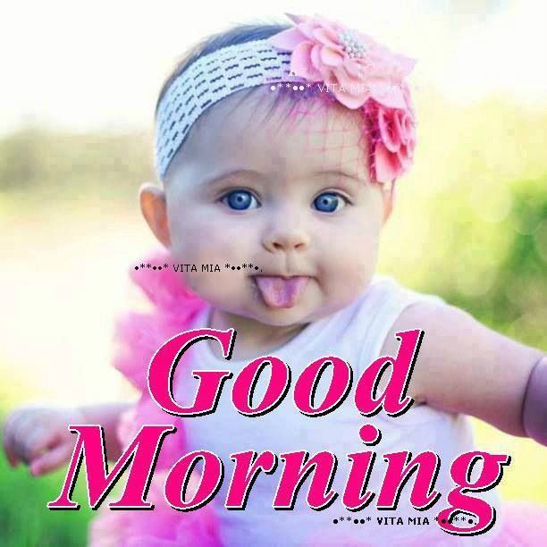 Inspirational Cute Baby Images Good Morning Soaknowledge