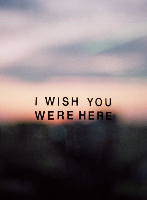 Wish you were here by Avril Lavigne