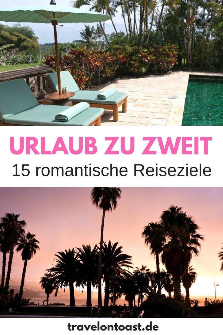 Urlaub Zu Zweit 15 Romantische Ausflugsziele Fur Paare Plus Spartipps Bucket List Places Valentinstag Valentines Day Ideas Urlaub Reiseziele Reisen