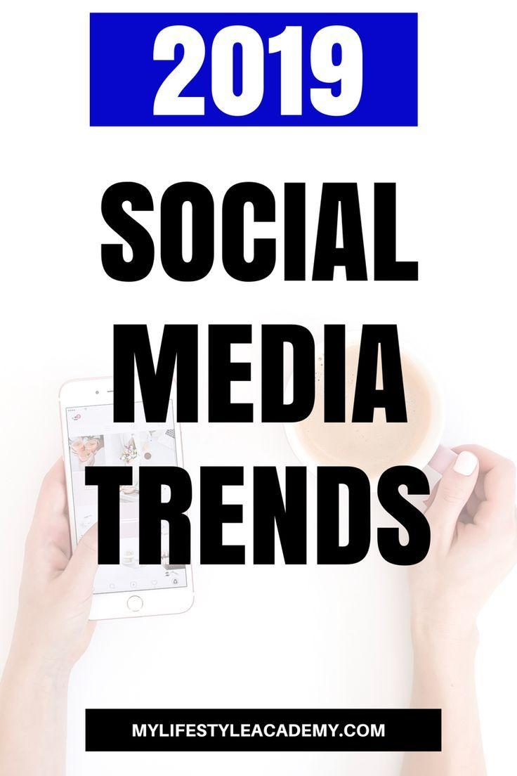 Best Social Media Trends for 2019 | Business Marketing Tips