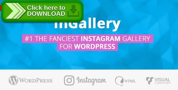 [ThemeForest]Free nulled download Instagram feed - photo & video gallery for WordPress from http://zippyfile.download/f.php?id=46233 Tags: ecommerce, album, gallery, inGallery, instagram, instagram gallery, instagram photo, instagram plugin, instagram portfolio, instagram video, instagram widget, layout, photo, portfolio, video, visual