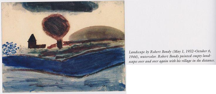 Пейзаж, Роберт Бонди (1 мая 1932 – 6 октября 1944, Освенцим)