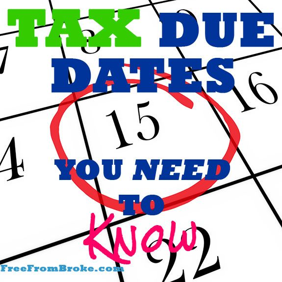 These are tax due dates you need to know.