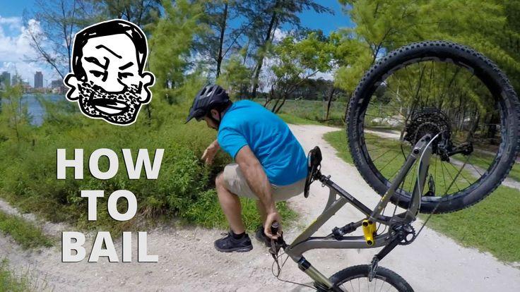 How to bail a MTB - A crash course