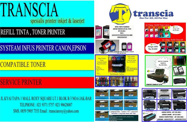 refill tinta & toner printer inkjet laserjet Canon,Hp,Epson,Brather,Samsung,Panasonik,Xerox: REFILL CENTER TRANSCIA JAKARTA