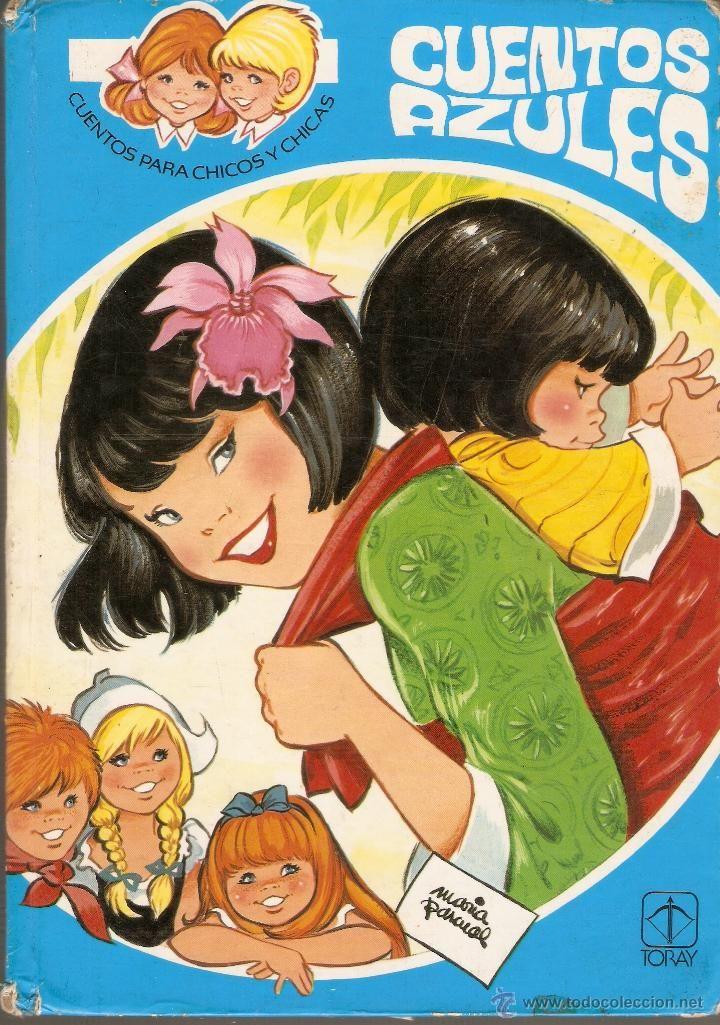 CUENTOS AZULES - nº 9 - MARIA PASCUAL - Editorial TORAY - 1982. (Libros de Lance - Literatura Infantil y Juvenil - Cuentos)
