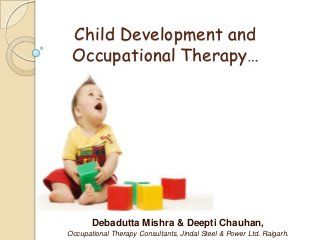 Child Development & Occupational therapy