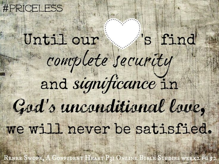 Until our hearts find complete security and significance ...  Until our heart...
