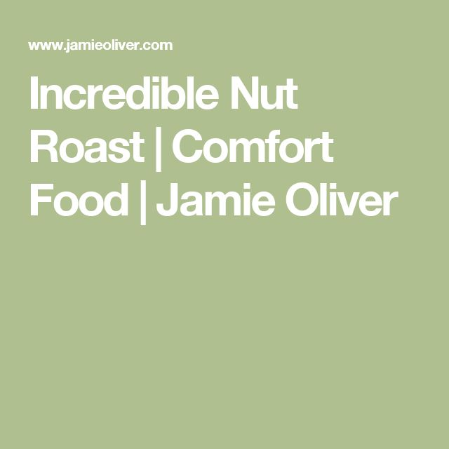 Incredible Nut Roast | Comfort Food | Jamie Oliver