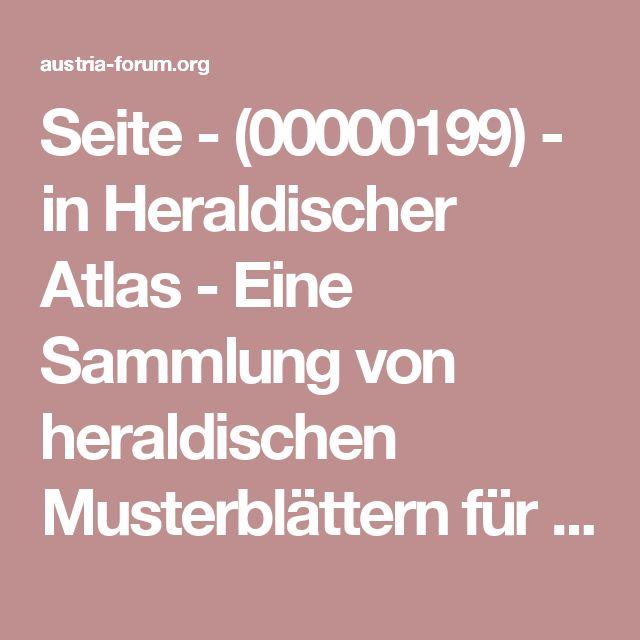 Seite - (00000199) - in Heraldischer Atlas - Eine Sammlung von heraldischen Musterblättern für Künstler, Gewerbetreibende, sowie für Freunde der Wappenkunde | Web-Books im Austria-Forum