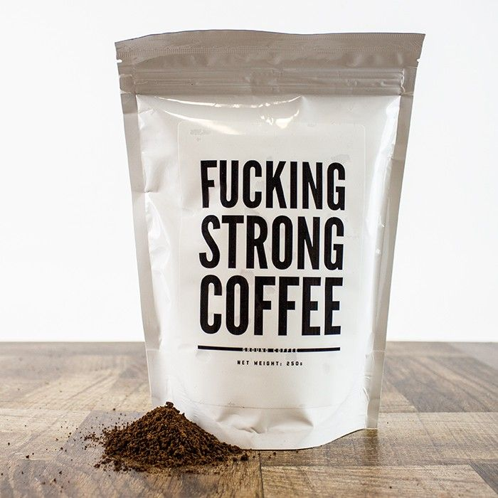 F*cking Strong Coffee Packaging - Perfect for lovers of dark, strong coffee and moderate swearing.