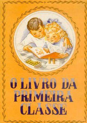 livros antigos da escola primaria - O livro da primeira classe